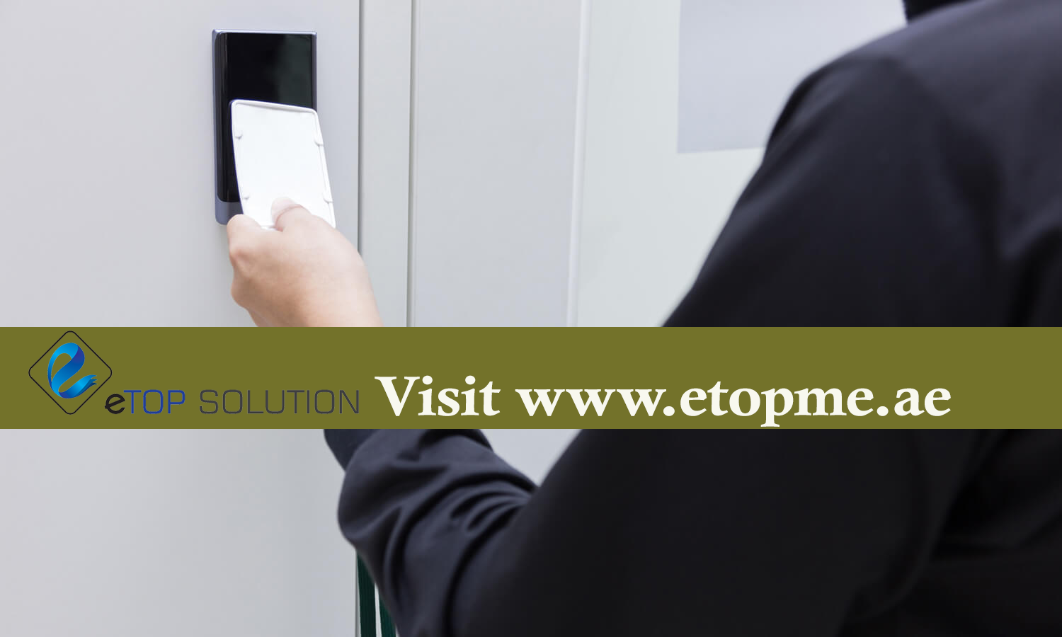 Types of Access Control System needs and Technologies - eTOP SOLUTION